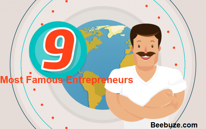 Who are the most famous entrepreneurs in the world?
